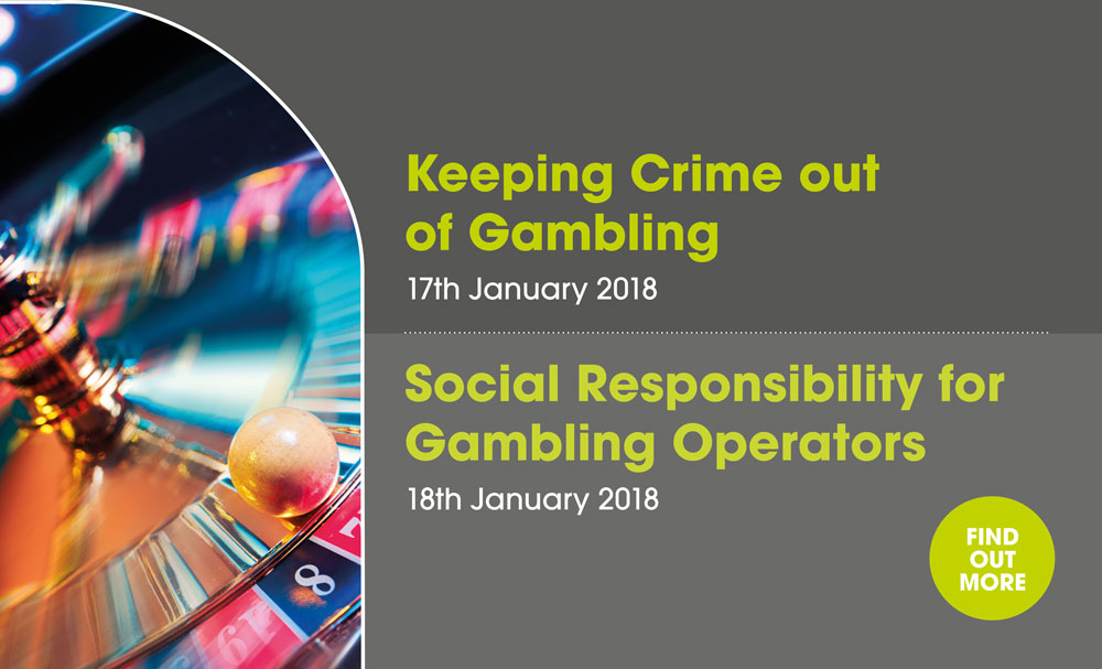 Keeping Crime out of gambling and social responsibility for gambling operators