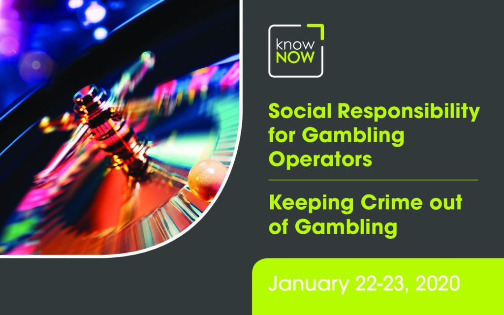 KnowNow 3rd Annual conference Social Responsibility for Gambling Operators and Keeping Crime out of Gambling - London 22/23 January 2020