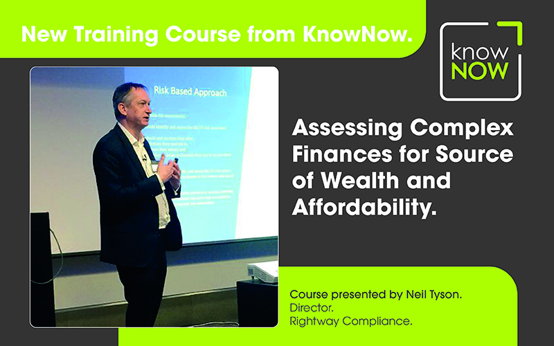 Assessing Complex Finance for Source of Wealth and Affordability. Online Training from KnowNow Limited.