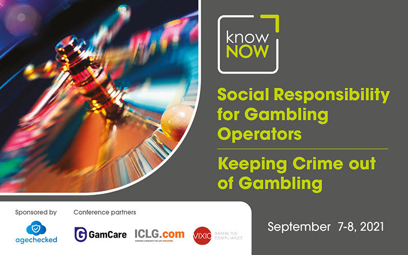 Social Responsibility for Gambling Operators and Keeping Crime out of Gambling from KnowNow Limited.
